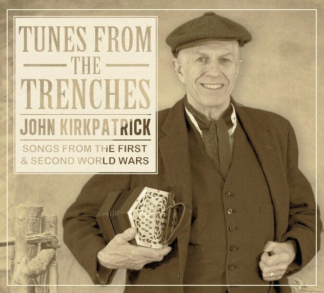 John Kirkpatrick - Tunes From the Trenches