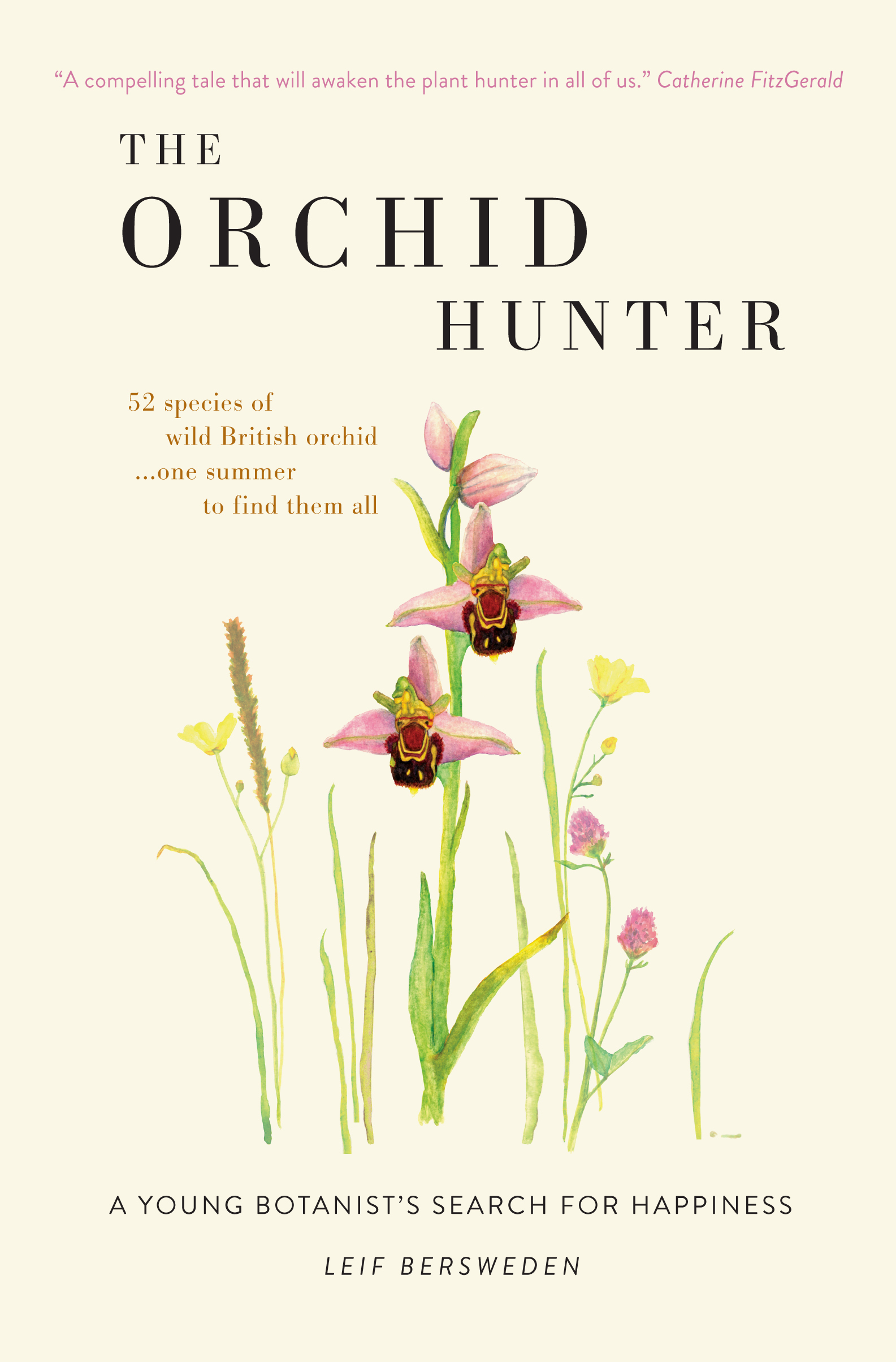 The first flower that Leif found, the Bee Orchid, was to inspire a lifelong passion