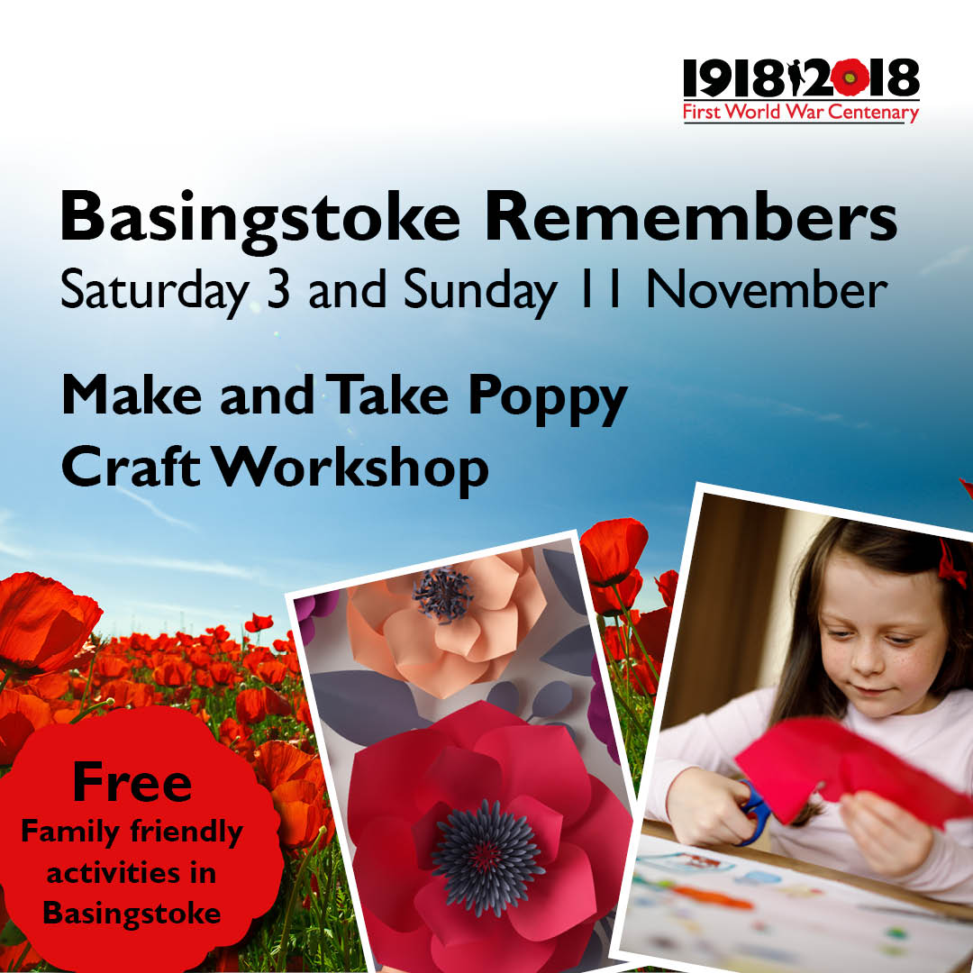 Basingstoke Remembers: Make and take poppy craft workshops