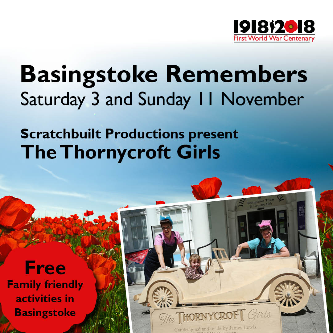 Basingstoke Remembers: Scratchbuilt Productions present The Thornycroft Girls