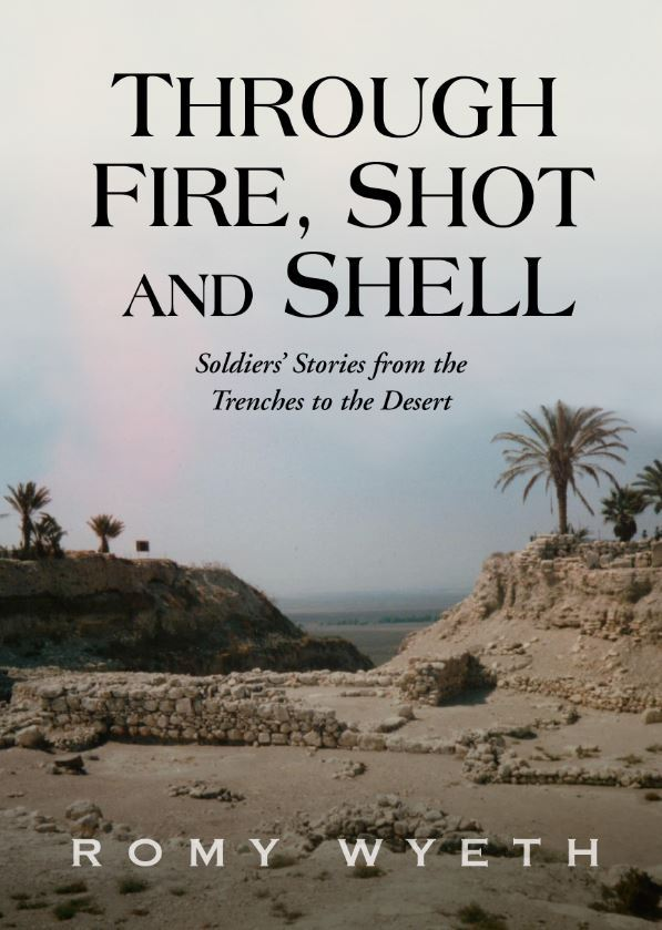 Romy Wyeth: Through fire, shot and shell