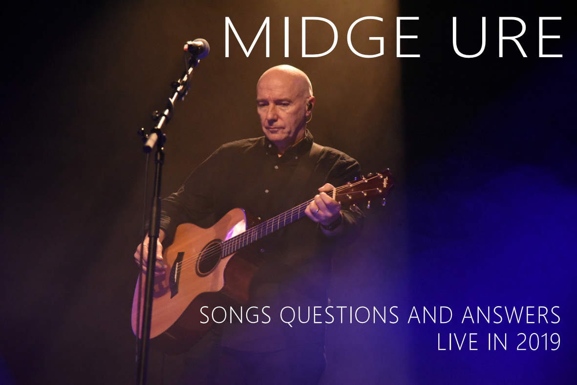 Midge Ure - Songs Questions and Answers